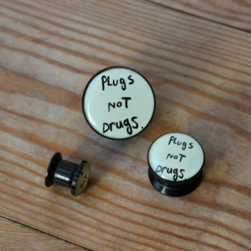 Plug akrylowy - Plugs not Drugs